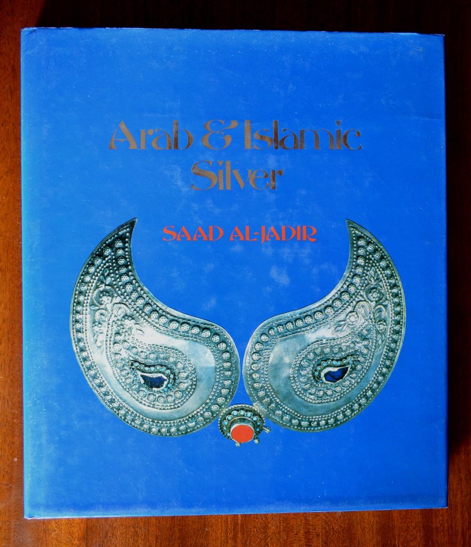 'arab islamic silver' by saad aljadir