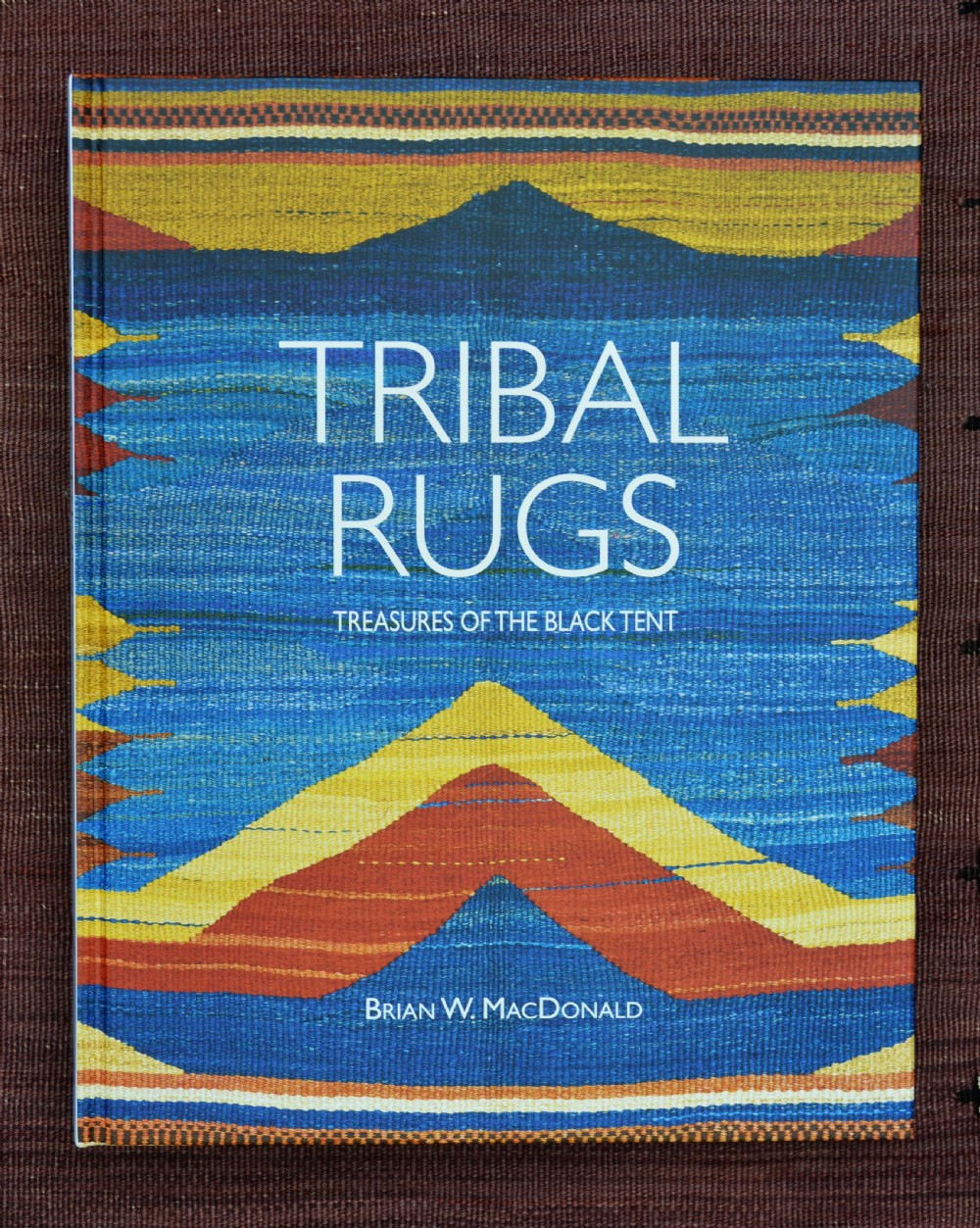 'tribal rugs treasures of the black tent' by brian w macdonald